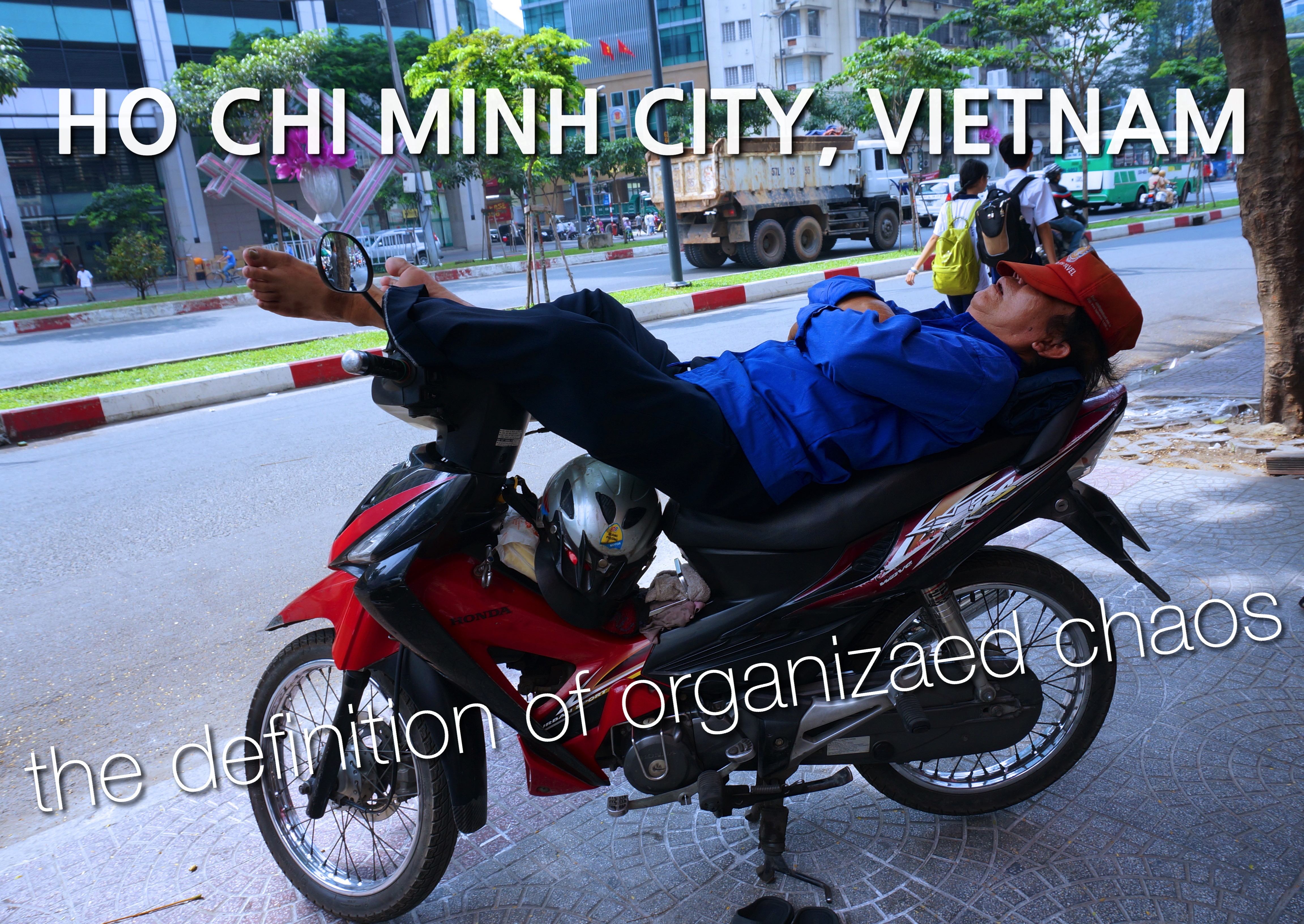 Ho Chi Minh City: The definition of organized chaos